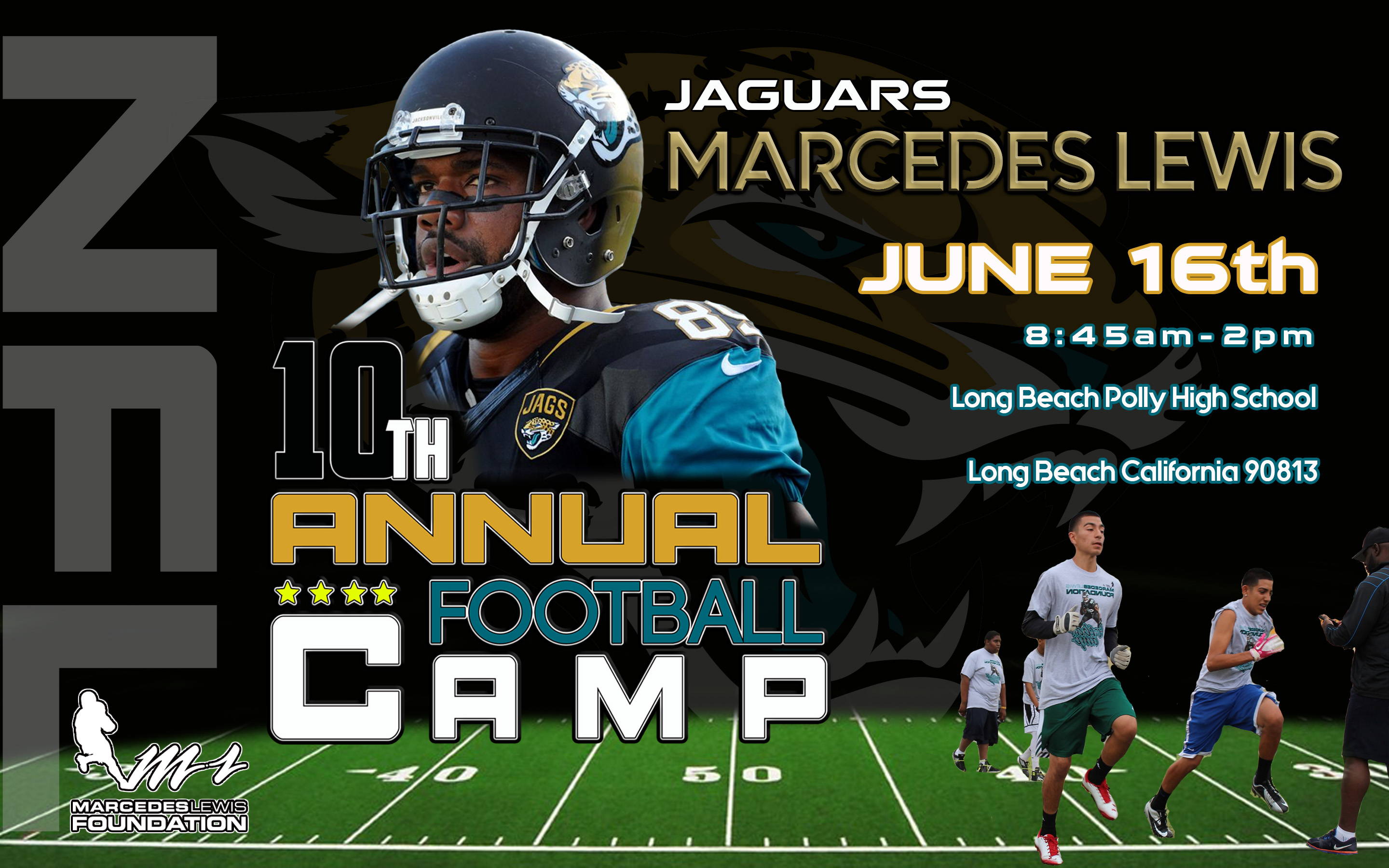 Marcedes Lewis Foundation - 10th Annual Football Camp